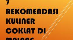 7 Rekomendasi Kuliner Coklat di Malang
